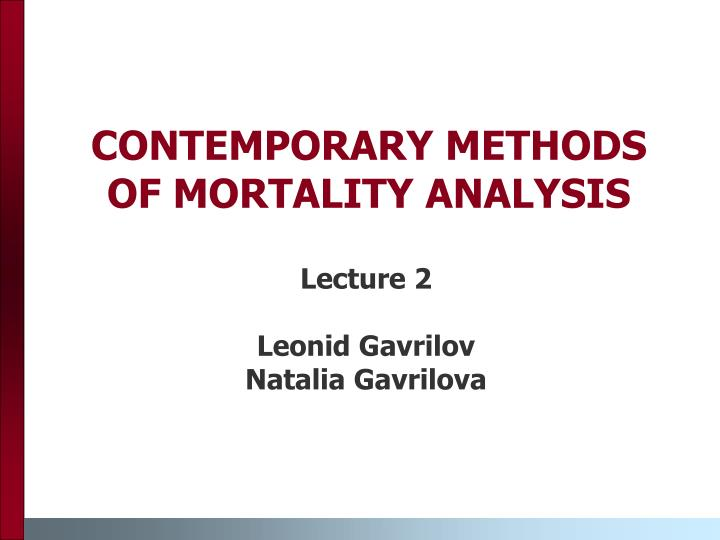 contemporary methods of mortality analysis n.