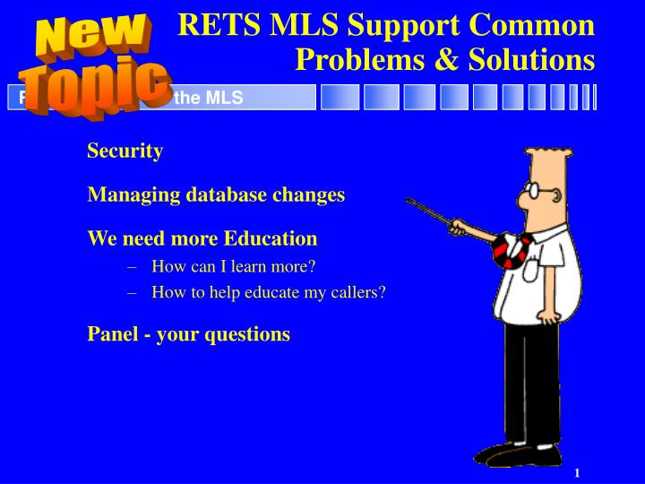 Rets mls support common problems solutions