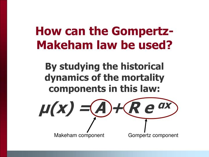 How can the Gompertz-Makeham law be used?