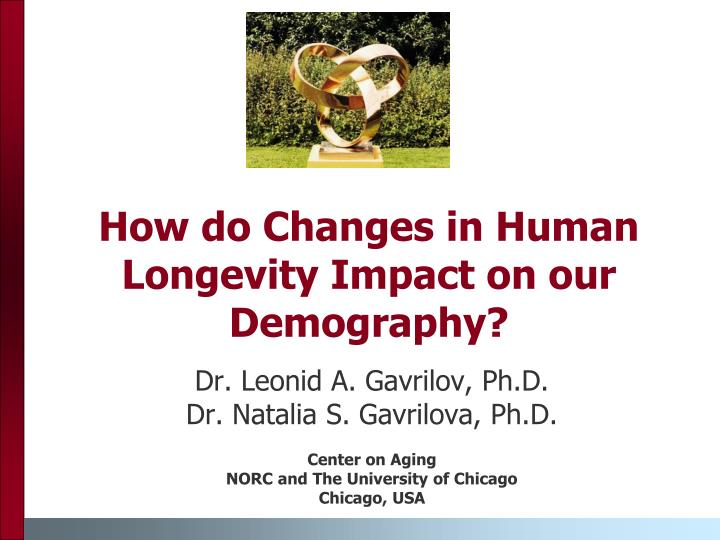 How do changes in human longevity impact on our demography