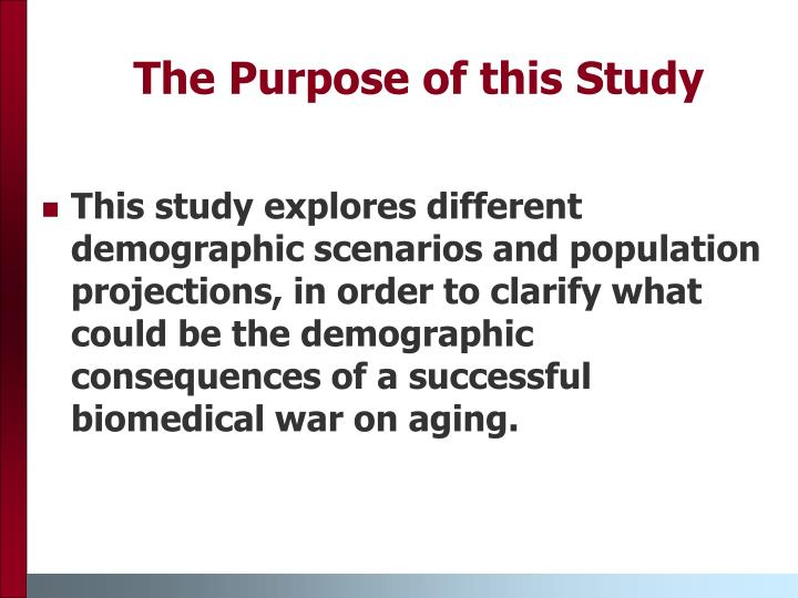 The Purpose of this Study