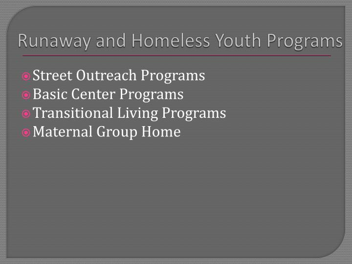 Runaway and Homeless Youth Programs