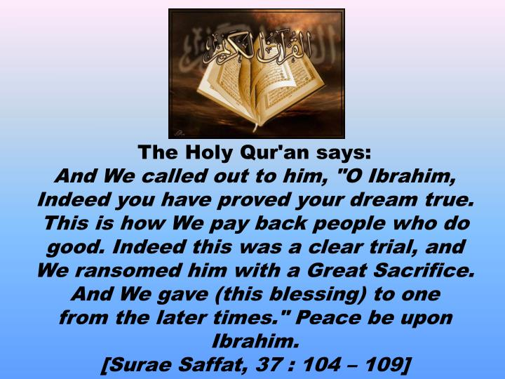 The Holy Qur'an says: