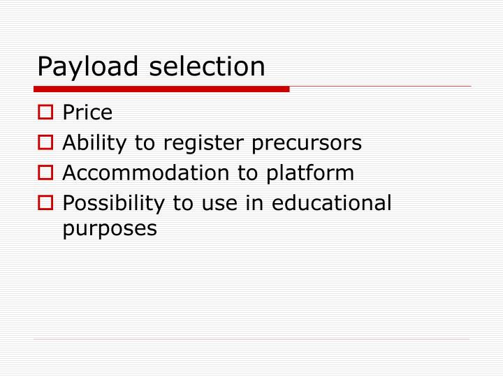 Payload selection
