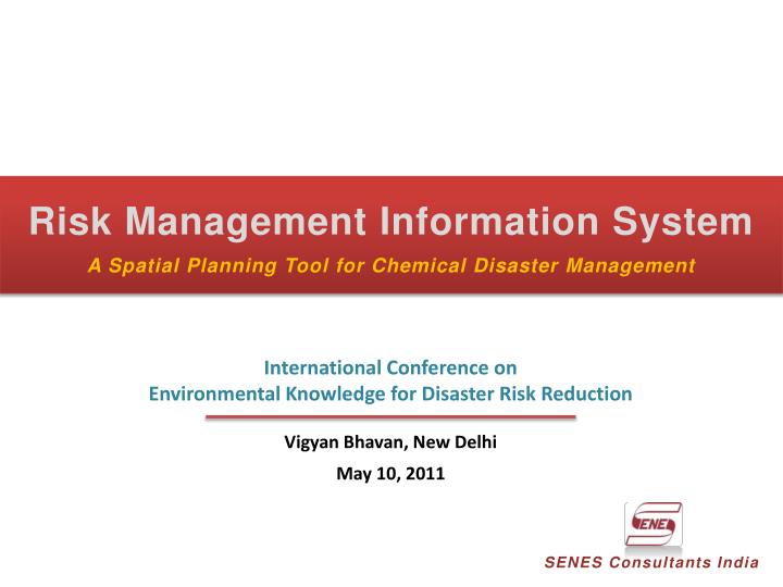 risk management information system a spatial planning tool for chemical disaster management n.