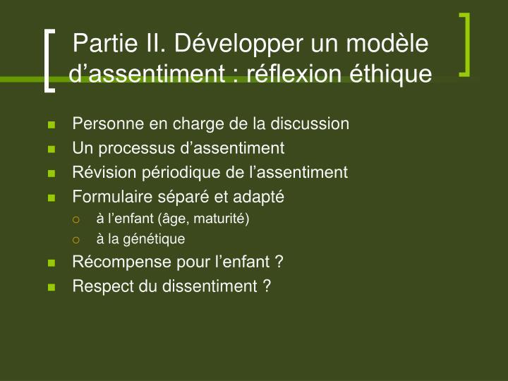 Partie II. Développer un modèle d'assentiment : réflexion éthique