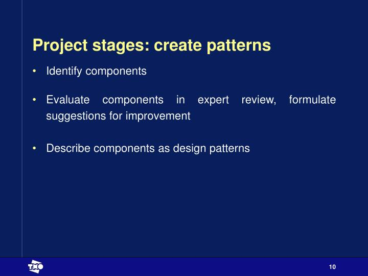 Project stages: create patterns