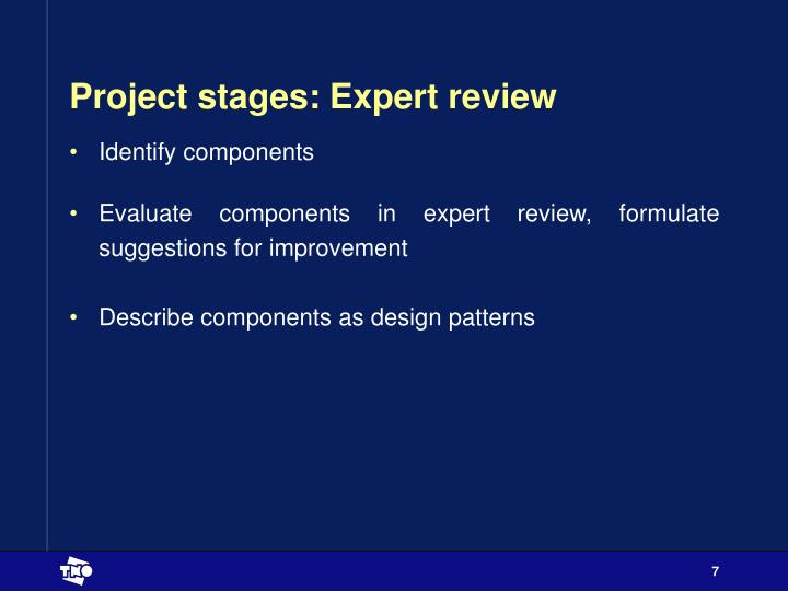 Project stages: Expert review