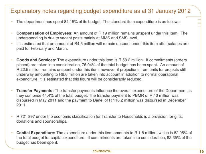 Explanatory notes regarding budget expenditure as at 31 January 2012