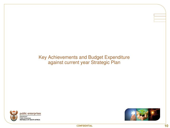 Key Achievements and Budget Expenditure