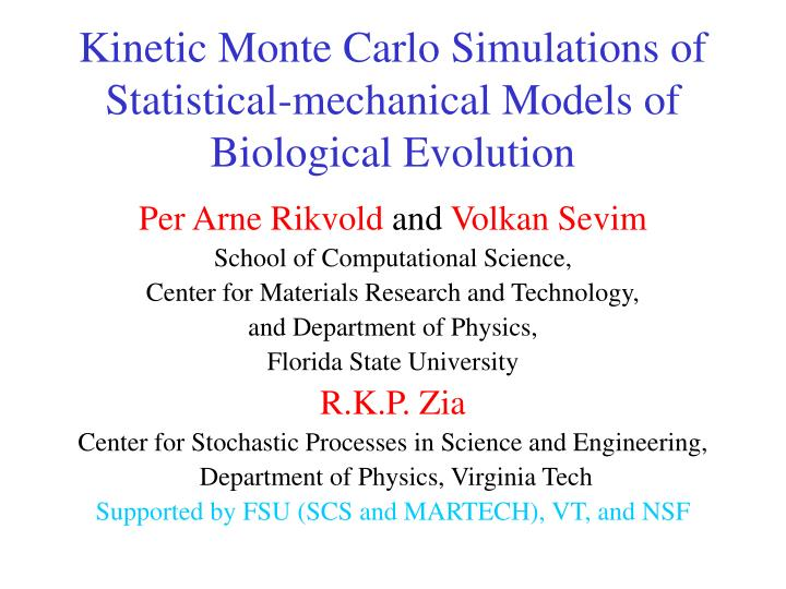 Kinetic monte carlo simulations of statistical mechanical models of biological evolution