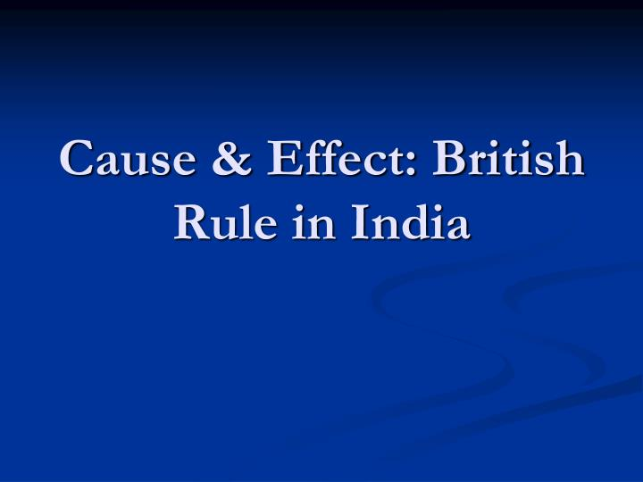 cause effect british rule in india n.