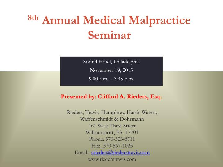8th annual medical malpractice seminar