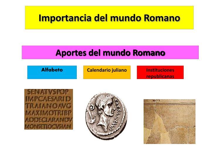 Importancia del mundo Romano