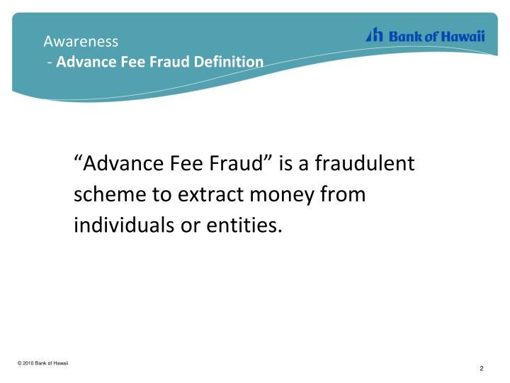 Awareness   Advance Fee Fraud Definition. U201c