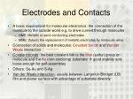 electrodes and contacts