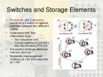 switches and storage elements2