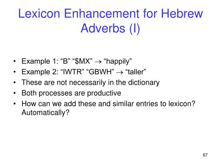 Lexicon Enhancement for Hebrew Adverbs (I)