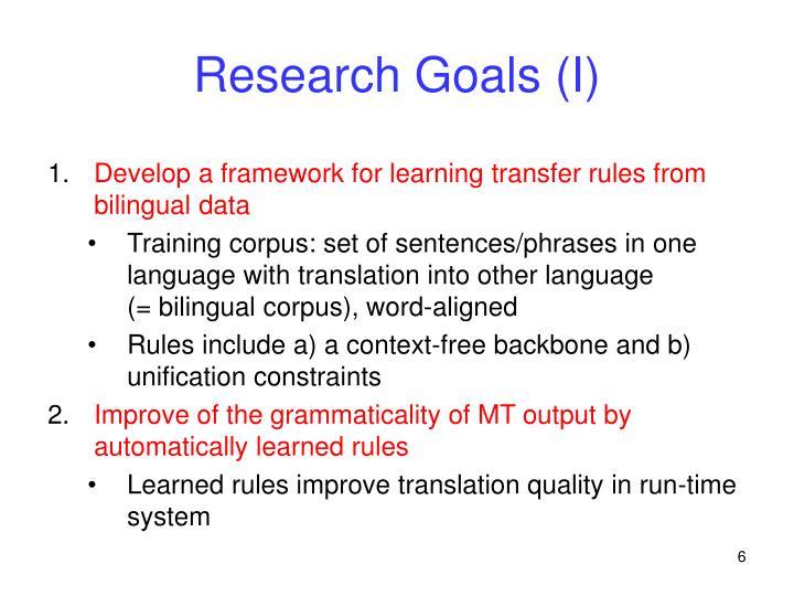 Research Goals (I)