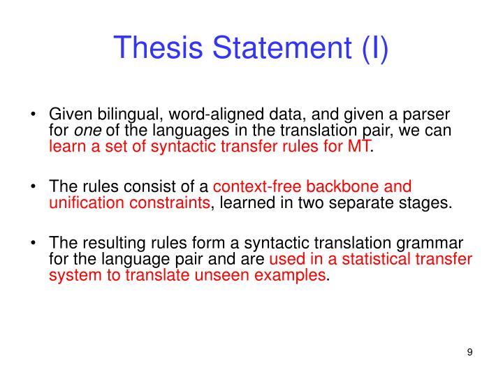 Thesis Statement (I)