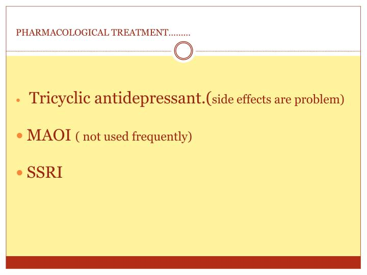 PHARMACOLOGICAL TREATMENT………