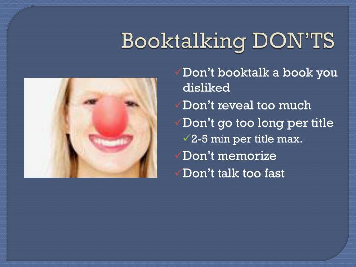 Booktalking DON'TS