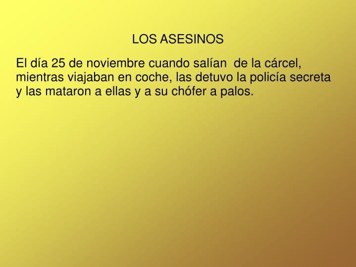LOS ASESINOS
