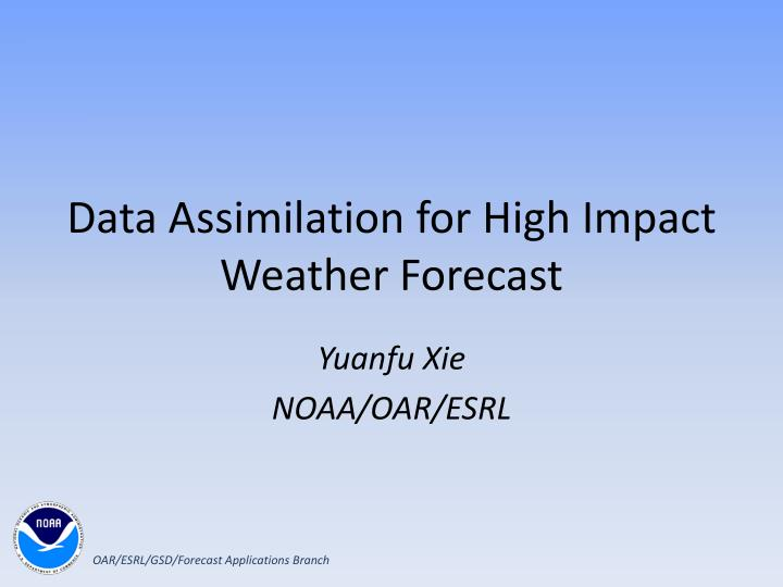 data assimilation for high impact weather forecast n.