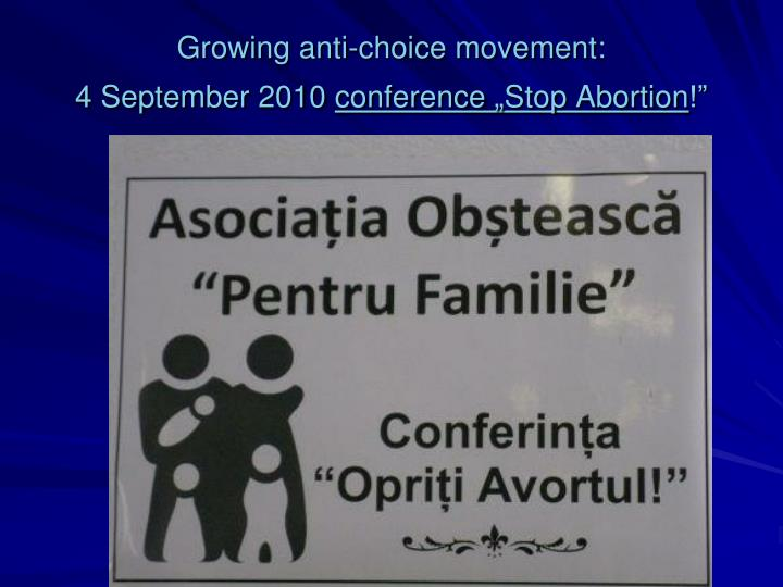 Growing anti-choice movement