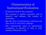 characteristics of institutional evaluation