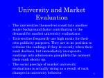 university and market evaluation