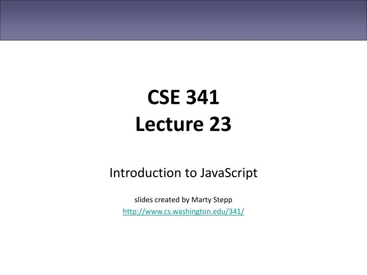 cse 341 lecture 23 n.
