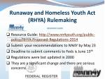 runaway and homeless youth act rhya rulemaking