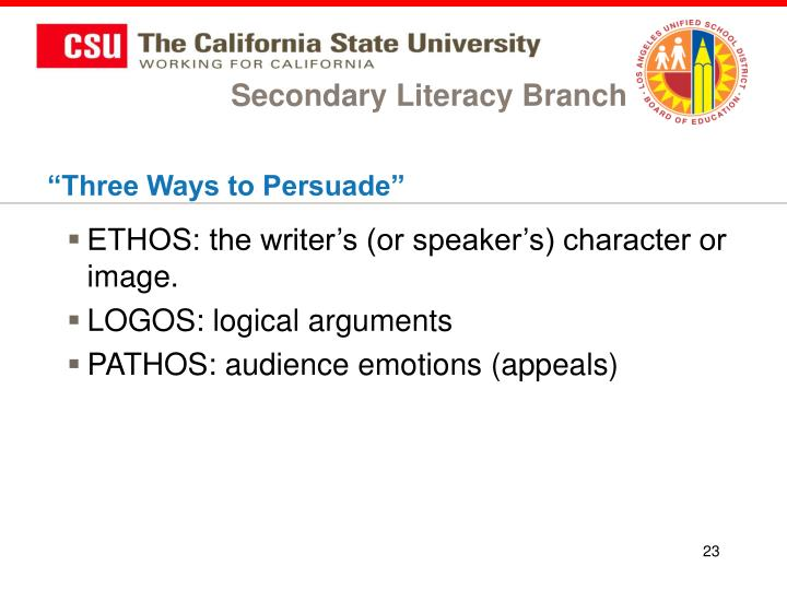 ethos logos pathos three ways to persuade essay Many people have heard of the rhetorical concepts of logos, ethos, and pathos even if they do not necessarily know what they fully mean these three  the ways that.