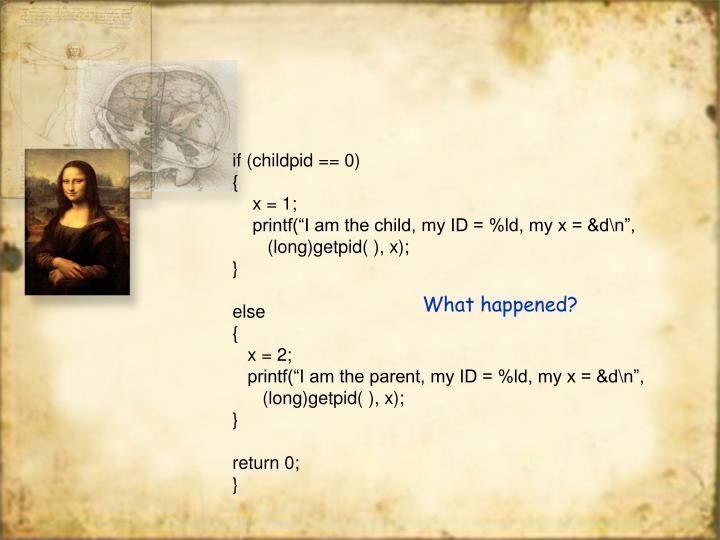if (childpid == 0)