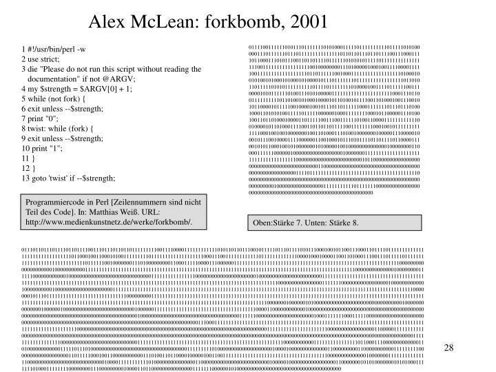 Alex McLean: forkbomb, 2001