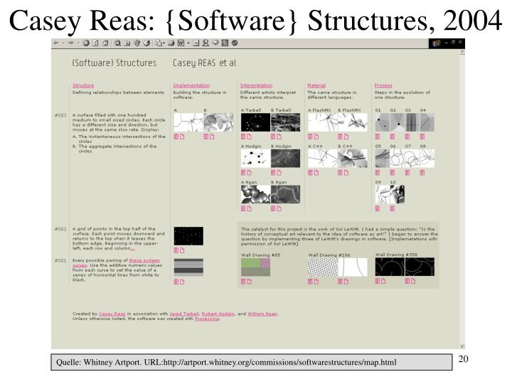 Casey Reas: {Software} Structures, 2004