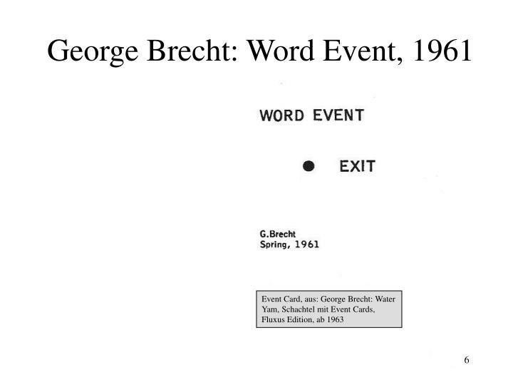 George Brecht: Word Event, 1961