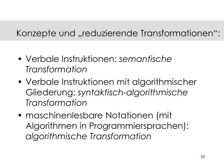 """Konzepte und """"reduzierende Transformationen"""":"""