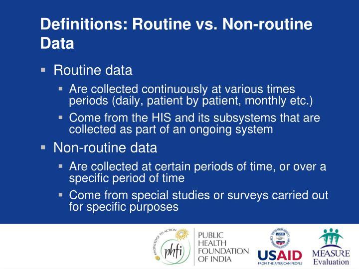 Definitions: Routine vs. Non-routine Data
