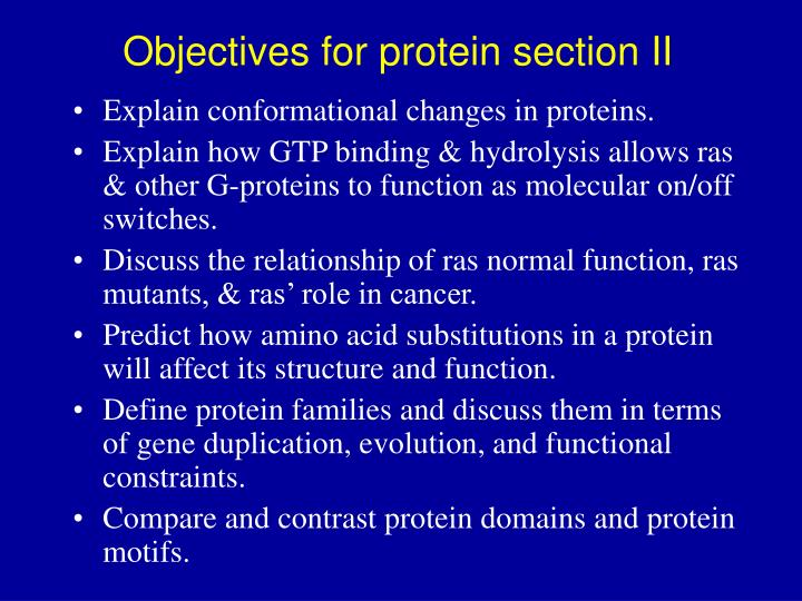 Objectives for protein section II