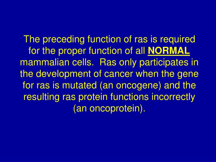 The preceding function of ras is required for the proper function of all
