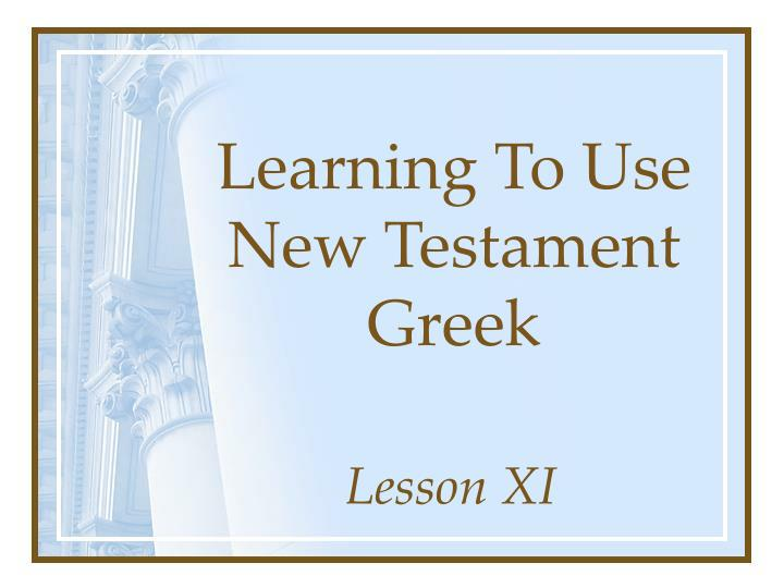 learning to use new testament greek n.