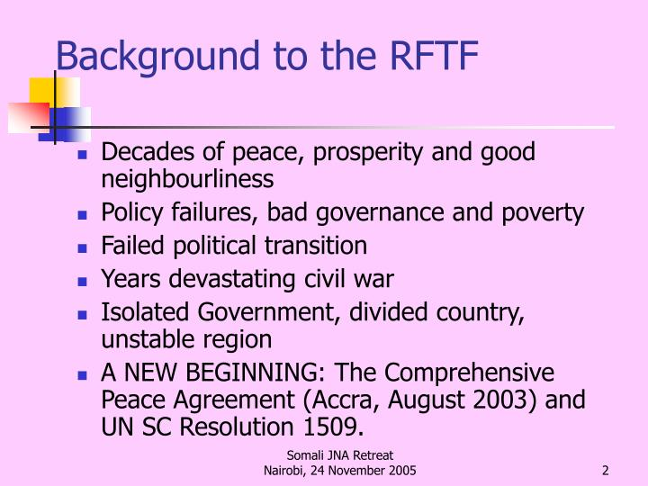 Background to the rftf