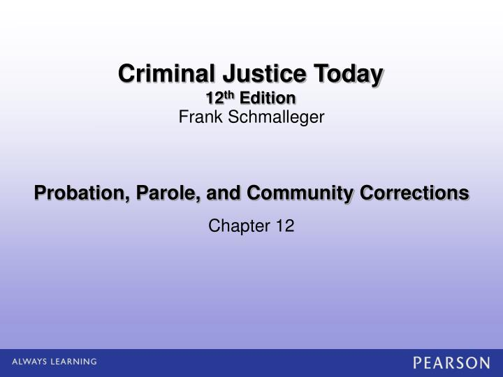 probation parole and community corrections n.