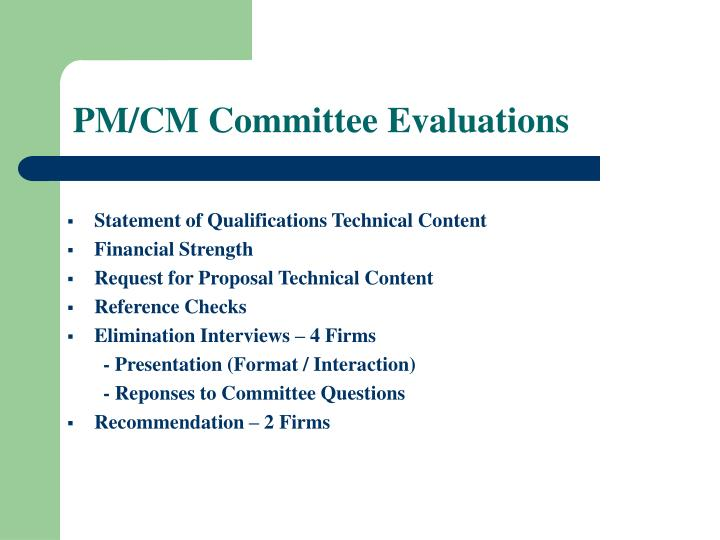 PM/CM Committee Evaluations