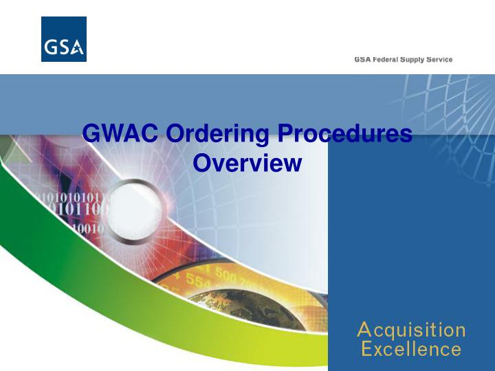 gwac ordering procedures overview n.