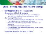 step 2 develop acquisition plan and strategy3