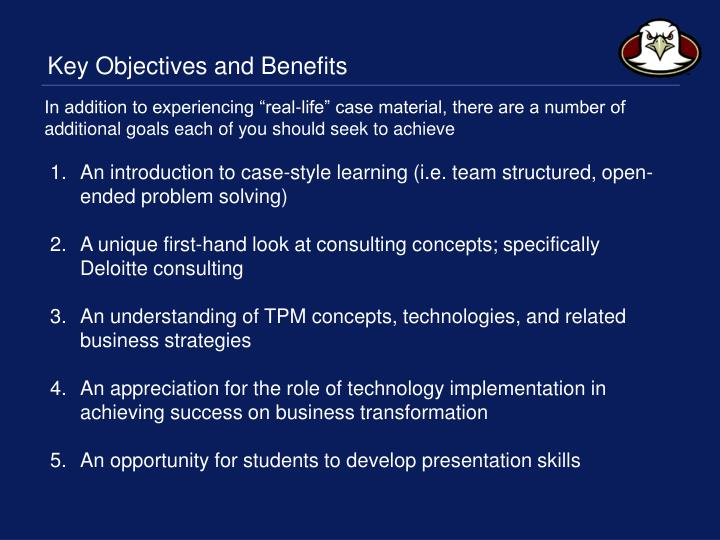 Key Objectives and Benefits