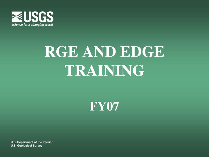 rge and edge training fy07 n.